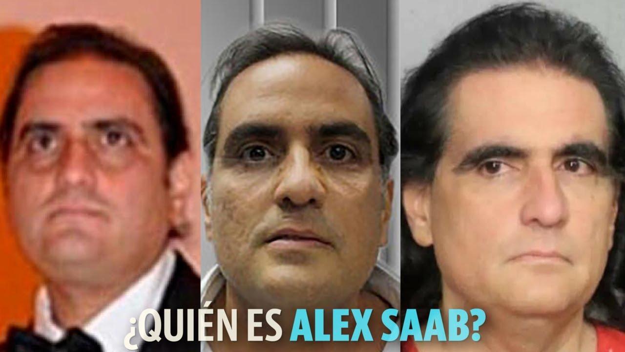 ¿Quién es Alex Saab? Lo que debes saber