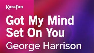 Karaoke Got My Mind Set On You - George Harrison *