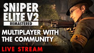 Sniper Elite V2 Remastered - Multiplayer with the Community