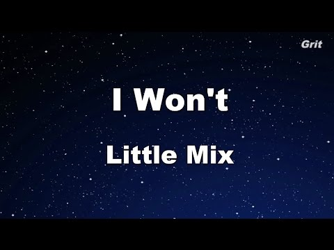 I Won't - Little Mix Karaoke【With Guide Melody】