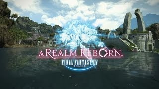 FINAL FANTASY® XIV: A Realm Reborn™ PlayStation®4 Trailer