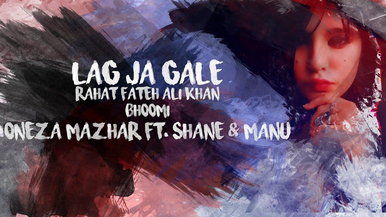 Lag Jaa Gale Female Cover Power Ballad Bhoomi Oneza Mazhar