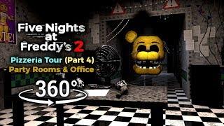 360 Five Nights At Freddy S 2 Pizzeria Tour Parts Service Part 4 VR Compatible