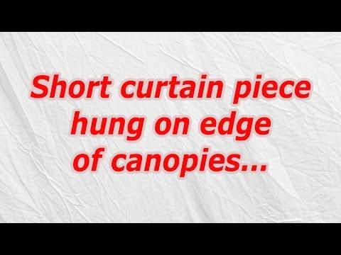 Short curtain piece hung on edge of canopies (CodyCross Crossword Answer)