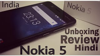 Nokia 5 Unboxing Hands On and Overview [Hindi] Tech Indian