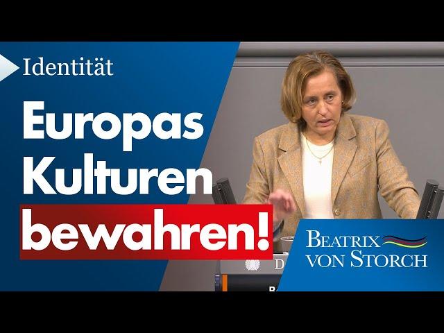 Beatrix von Storch (AfD) - Europas Völker und Kulturen bewahren!