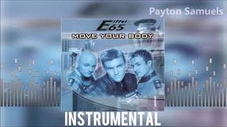 Eiffel 65 - Move Your Body (Official Instrumental Version)