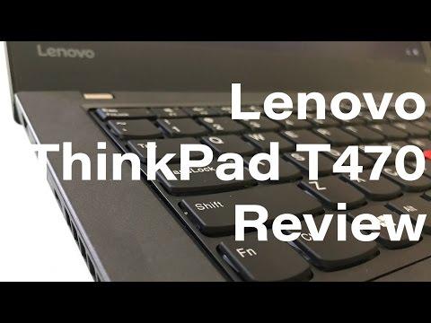 Lenovo ThinkPad T470 (early 2017) Review