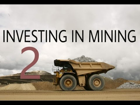 Investing In Mining: Why Some Mining Companies Succeed (and Why Some Fail)