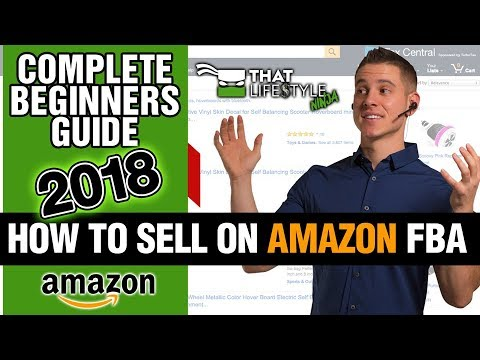 HOW TO SELL ON AMAZON FBA FOR BEGINNERS TUTORIAL (A TO Z GUIDE) | STEP BY STEP WALKTHROUGH!