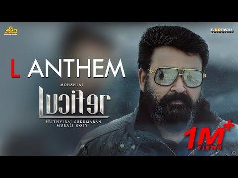 L Anthem | Lucifer | Mohanlal | Prithviraj Sukumaran | Deepak Dev | Usha Uthup | Murali Gopy