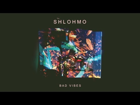 Shlohmo - Bad Vibes (FULL ALBUM)
