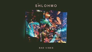 Repeat youtube video Shlohmo - Bad Vibes (FULL ALBUM)