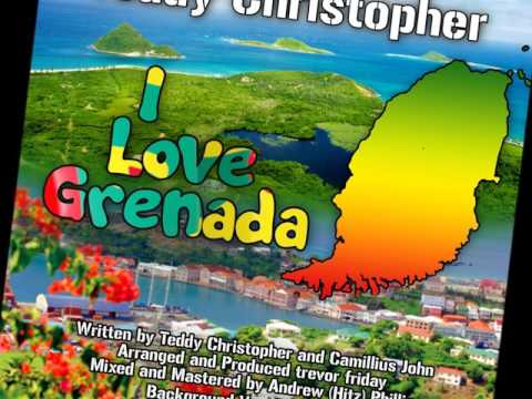 Teddy Christopher (TopCat)- I Love Grenada [Grenada Independence 2017]