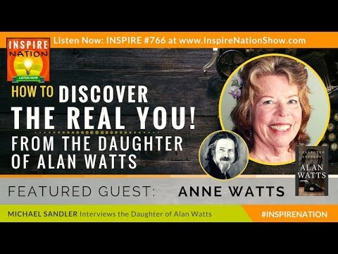 🌟 ANNE WATTS: How to Discover the Real You - from the Daughter of Alan Watts | Who Are You