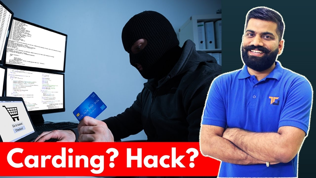 What is Carding? Credit Card Hacking? Online Fraud? Stay Safe