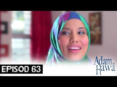 Adam Dan Hawa - Episod 63