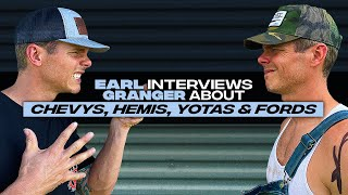 Earl Dibbles Jr interviews Granger Smith - Chevys, Hemis, Yotas & Fords YouTube Videos