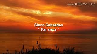 Download lagu Glenn Sebastian Par Sapa MP3