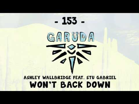 Ashley Wallbridge feat. Stu Gabriel - Won't Back Down