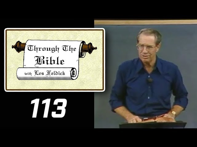 [ 113 ] Les Feldick [ Book 10 - Lesson 2 - Part 1 ] Prayer - Prophesy - Old Testament: Daniel 6 & 9