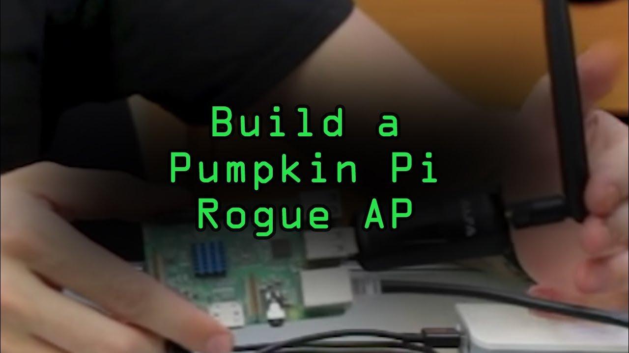 Build a Pumpkin Pi — A Rogue AP & MitM Framework That Fits in Your Pocket [Tutorial]