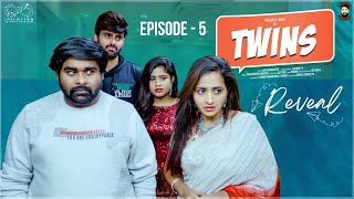 Twins Web Series || Episode - 5 || Babloo Mayaa Ft. Lasya Manjunath || Infinitum Media