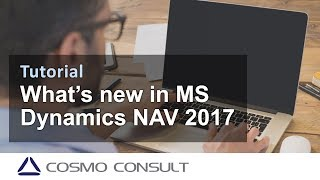 Whats New Microsoft Dynamics NAV 2017