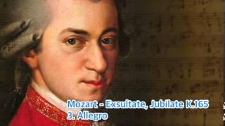 Mozart - Exsultate, Jubilate K.165 3. Allegro