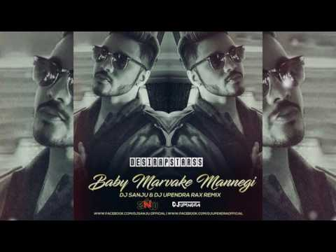 Raftaar - Baby Marvake Maanegi (Remix) DJ...