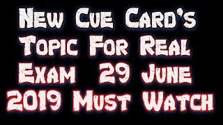 Gambar cover NEW Cue Card Topic's Real Exam 29 June 2019 | Speaking Prediction