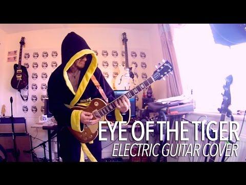 Eye Of The Tiger - Survivor (Full Guitar Cover) Rocky Balboa
