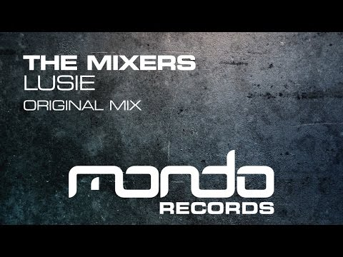 The Mixers - Lusie [Mondo Records]