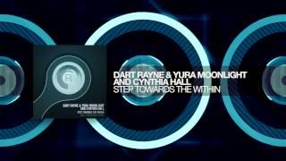 Dart Rayne & Yura Moonlight and Cynthia Hall - Step Towards The Within