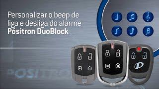 Beeps personalizados para o alarme Pósitron Duoblock