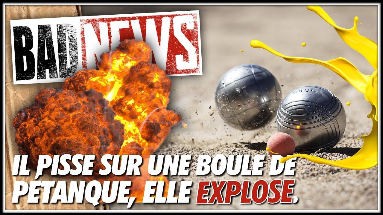 Download BADNEWS #145 - Il pisse sur une boule de pétanque, elle explose.