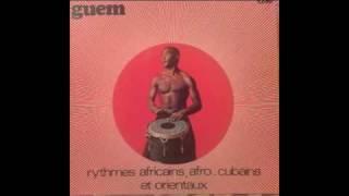 Guem - Rythmes Afro Cubans