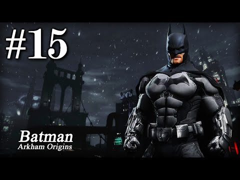 Batman Arkham Origins: Playthrough Part 15[Gain Access to the Penthouse - Bane Boss Fight]