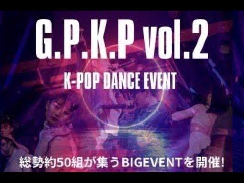 gpSTUDIO主催 『G.P.K.P』 vol.2