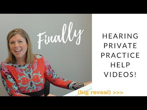 Hearing Private Practice Help Videos - Dawn Heiman, AuD