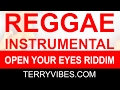 Download TerryVibes - Open Your Eyes Riddim | Reggae Beat Instrumental MP3 song and Music Video