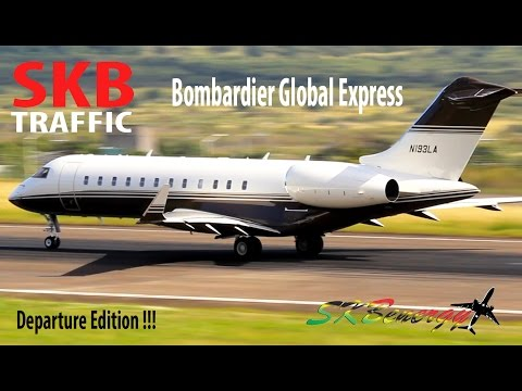 Bombardier Global 5000/6000 Express Departure Edition @ St. Kitts Robert L. Bradshaw Int'l Airport