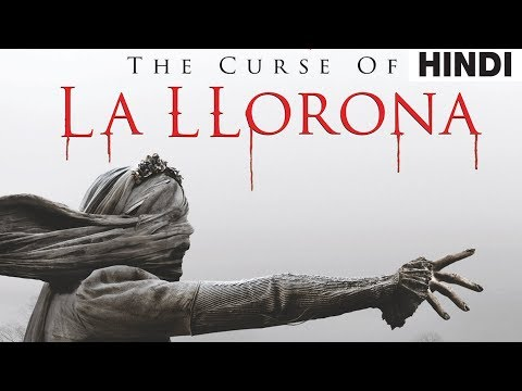 The Curse Of La Llorona (2019) Full Horror Movie Explained In Hindi