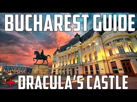 Bucharest Travel Guide + Dracula's Castle