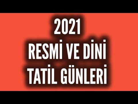 2021 YILI RESMİ TATİL VE DİNİ GÜNLER
