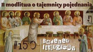 Bedeker liturgiczny (150) -  II modlitwa o tajemnicy pojednania