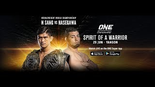 ONE Championship: SPIRIT OF A WARRIOR | Full Event