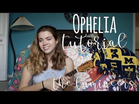 Ophelia Tutorial by The Lumineers (uke)