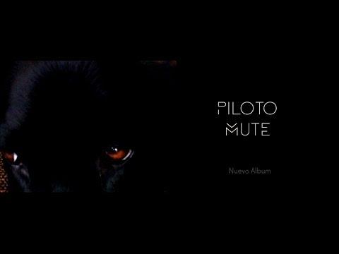 Piloto - Mute. New Album