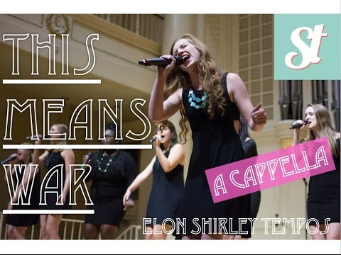 This Means War (Mariana's Trench) - Shirley Tempos A Cappella